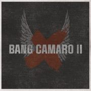 Bang Camaro II CD