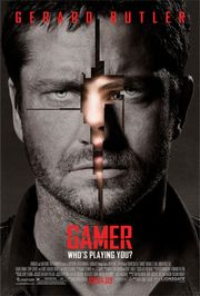GAMER (2009) **** movie review by COOP… Surprise, Mikey! He liked it!